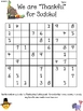 Thankful for Sudoku!  Upper Elementary Thanksgiving Sudoku Puzzle