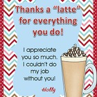"""Thanks A Latte""  Freebie - Thank You Card/Gift"