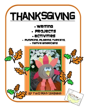 Thanksgiving: Activities,Projects and Writing