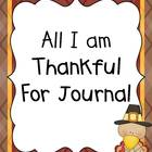 Thanksgiving - All I am Thankful for Journal