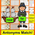 Thanksgiving Literacy Centers - Antonyms - 4 Ways to Play
