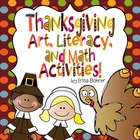 Thanksgiving Art, Literacy, and Math Activities - Common C