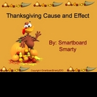 Thanksgiving Cause or Effect Smartboard Powerpoint PPT Lesson