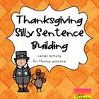 Thanksgiving Center: Silly Sentences {Fluency}