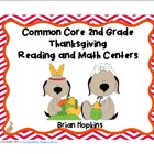 Thanksgiving Common Core 2nd Grade Reading and Math Centers