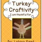 Thanksgiving Craft Turkey I am thankful for