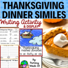Thanksgiving Dinner Simile Writing Activity &amp; Bulletin Boa