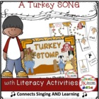 Thanksgiving Fun! Turkey Stomp - Shared Reading Singable {CCSS}