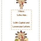 Thanksgiving I Have, Who Has... Letters (Turkeys)