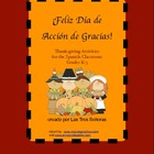 Thanksgiving K-3 Spanish Activities/ Dia de Accion de Gracias