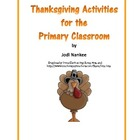 Thanksgiving Language Arts and Math Activities for the Pri