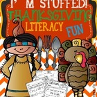 "Thanksgiving Literacy Packet-"" I'm Stuffed"""