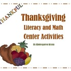 Thanksgiving Literacy and Math Centers / Activities