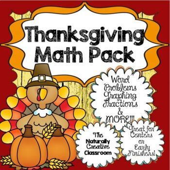 Thanksgiving Math: Thanksgiving Math Word Problems, Graphing & MORE!!!
