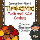Thanksgiving Math & ELA Centers - Aligned to Common Core S