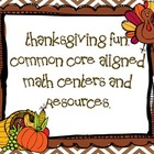 Thanksgiving Math Fun. Common Core Aligned resources and m