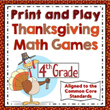 Thanksgiving Math Games: 4th Grade Print and Play, No Prep Games