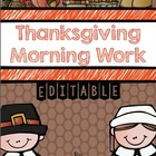Thanksgiving Morning Work (Common Core Alligned)