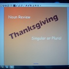 Thanksgiving Noun Review- Identifying Singular and Plural Nouns