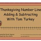 Thanksgiving Number Line Adding & Subtracting With Tom Turkey