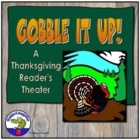 Thanksgiving Reader&#039;s Theater - Gobble It Up