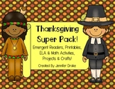 Thanksgiving Super Pack! ~Emergent Readers, Printables, EL