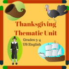 Thanksgiving Thematic Unit (Intermediate) for Very Busy Teachers