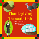 Thanksgiving Thematic Unit (Primary) for Very Busy Teachers