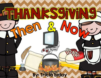 Thanksgiving Then and Now Sorting Cards!