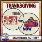 Thanksgiving Then and Now Venn Diagram SmartBoard Activity