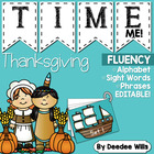 Thanksgiving Time Me!  Alphabet, Word, and Phrase Fluency Station