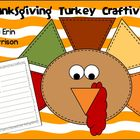 Thanksgiving Turkey Craftivity and Creative Writing