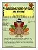 Thanksgiving Turkey Drawing and Writing Packet