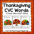 Thanksgiving Turkey  I have...Who has..? CVC Word Game