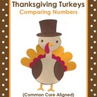 Thanksgiving Turkeys: Comparing Numbers {Common Core Aligned!}