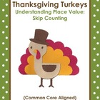 Thanksgiving Turkeys: Skip-Counting {Common Core Aligned!}