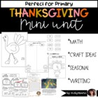 Thanksgiving Unit { literacy, math, social studies, art, s