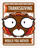 Thanksgiving Would You Rather