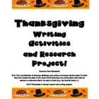 Thanksgiving Writing and Easy Research Project!