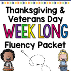 Thanksgiving and Veteran's Day Weeklong Fluency Packet