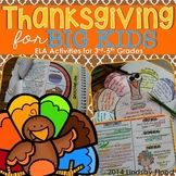 Thanksgiving for BIG KIDS! {3rd, 4th, 5th Grade ELA}
