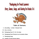 Thanksgiving in French Class:  Story, Songs, Coloring for 