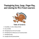 Thanksgiving in French:  Story, Songs, Coloring for PK-Grade 2
