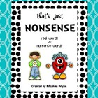 That's Just Nonsense {Real Words ~ Nonsense Words}