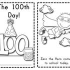 The 100th Day of School Reader: Features Zero the Hero!
