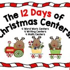 The 12 Days of Christmas Centers! Word Work, Writing, and Math