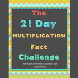 The 21 Day Multiplication Fact Challenge