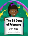 The 28 Days of February for Kids