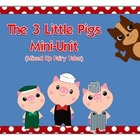 The 3 Little Pigs Mini Unit