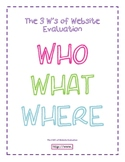 The 3 W's of Website Evaluation